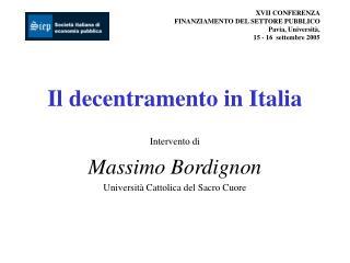 XVII CONFERENZA FINANZIAMENTO DEL SETTORE PUBBLICO Pavia, Università,  15 - 16  settembre 2005