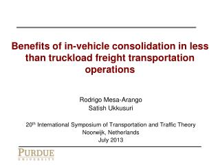 Benefits of in-vehicle consolidation in less than  truckload  freight transportation operations