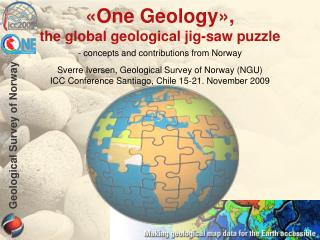 �One Geology�, the global geological jig-saw puzzle