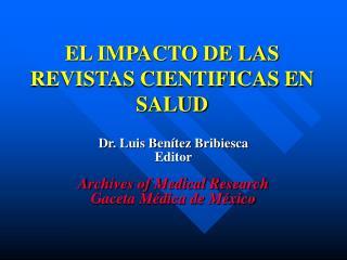 EL IMPACTO DE LAS REVISTAS CIENTIFICAS EN SALUD