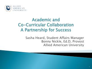 Academic and  Co-Curricular Collaboration  A Partnership for Success