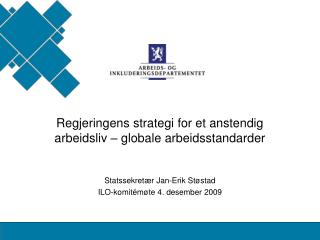 Regjeringens strategi for et anstendig arbeidsliv – globale arbeidsstandarder