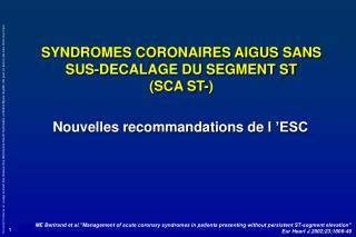 SYNDROMES CORONAIRES AIGUS SANS SUS-DECALAGE DU SEGMENT ST SCA ST-