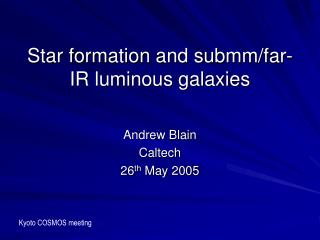 Star formation and submm/far-IR luminous galaxies