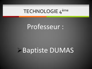 TECHNOLOGIE 4 �me