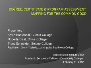 Degree, Certificate & Program Assessment:  Mapping for the Common Good