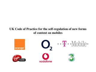 UK Code of Practice for the self-regulation of new forms of content on mobiles
