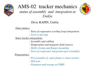 AMS-02  tracker mechanics status of assembly  and  integration at UniGe