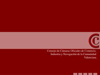 Consejo de Cámaras Oficiales de Comercio, Industria y Navegación de la Comunidad Valenciana