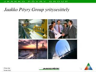 Jaakko P�yry Group yritysesittely