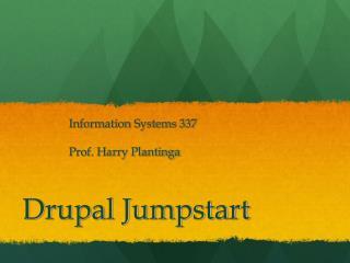 Drupal Jumpstart