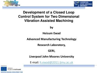 Development of a Closed Loop Control System for Two Dimensional  Vibration Assisted Machining