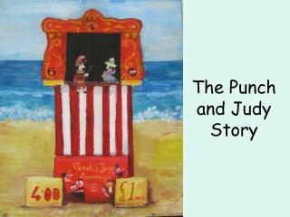 The Punch and Judy Story