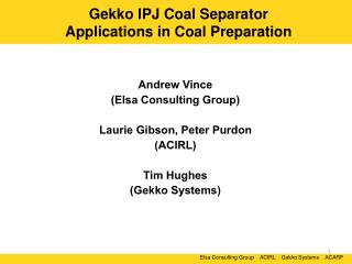Gekko IPJ Coal Separator  Applications in Coal Preparation