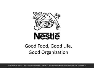 Good Food, Good Life, Good Organization