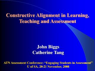 Constructive Alignment in Learning, Teaching and Assessment