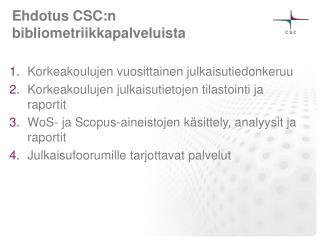 Ehdotus  CSC:n bibliometriikkapalveluista