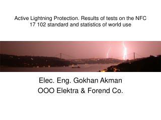 Elec. Eng. Gokhan Akman OOO Elektra & Forend Co.
