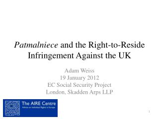Patmalniece and the Right-to-Reside Infringement Against the UK
