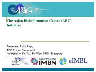 The Asian Bioinformation Center (ABC) Initiative