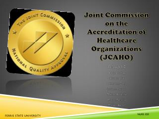 Joint Commission on the Accreditation of Healthcare  Organizations (JCAHO)