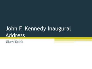 John F. Kennedy Inaugural Address