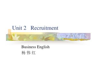 Unit 2   Recruitment