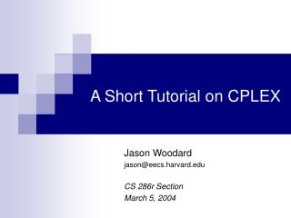 A Short Tutorial on CPLEX