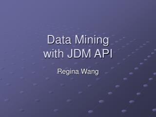 Data Mining  with JDM API