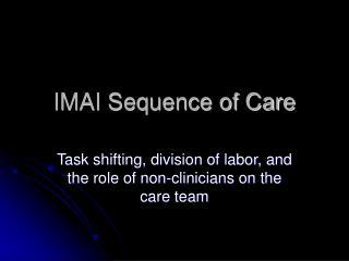 IMAI Sequence of Care