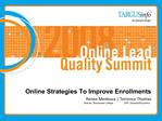 Online Strategies To Improve Enrollments