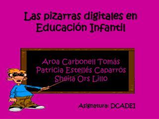 Las pizarras digitales en Educación Infantil