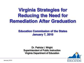 Virginia Strategies for Reducing the Need for Remediation After Graduation  Education Commission of the States January 7