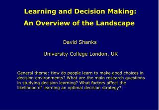 David Shanks  University College London, UK