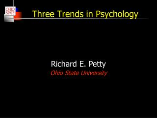 Three Trends in Psychology