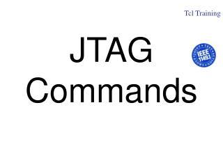 JTAG Commands