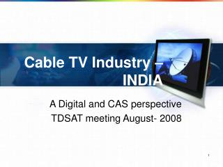 Cable TV Industry � INDIA