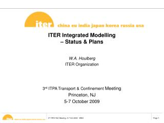 ITER Integrated Modelling � Status & Plans