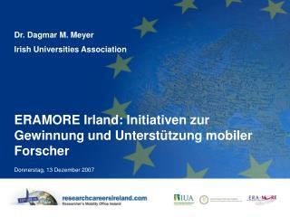 ERAMORE Irland: Initiativen zur Gewinnung und Unterst ü tzung mobiler Forscher