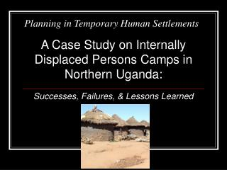 Planning in Temporary Human Settlements