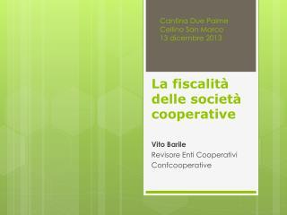 La fiscalità delle società cooperative
