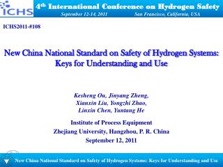 4 th  International Conference on Hydrogen Safety