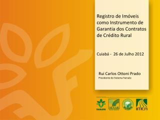 Registro de Imóveis como Instrumento de Garantia dos Contratos de Crédito Rural