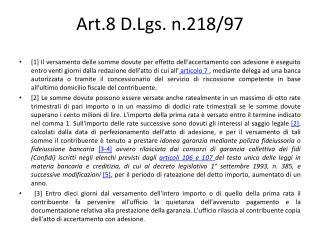 Art.8 D.Lgs. n.218/97