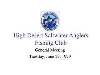 High Desert Saltwater Anglers Fishing Club