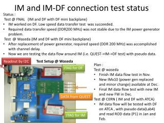 IM and IM-DF connection test status