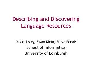 Describing and Discovering Language Resources