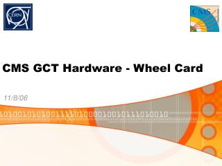 CMS GCT Hardware - Wheel Card