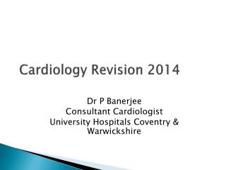 Cardiology Revision 2014