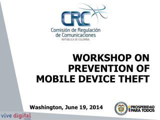 WORKSHOP ON PREVENTION OF  MOBILE DEVICE THEFT